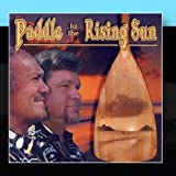 Paddle To The Rising Sun