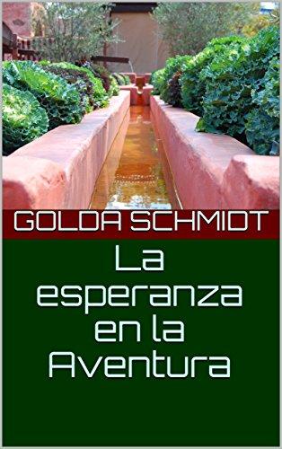 La esperanza en la Aventura (Spanish Edition)