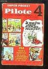 Super Pocket Pilote, le journal d'Astérix et d'Obélix N°4 par Pilote