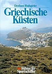 Griechische Küsten. Ionisches Meer, Ägäis und Kreta. Führer für Sportschiffer