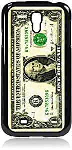 USA One Dollar Bill- Case for the Samsung Galaxy S4 i9500- Hard Black Plastic Snap On Case with Soft Black Rubber Lining