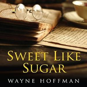Sweet Like Sugar Audiobook