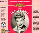 Lucille Ball (The Best of Old Time Radio/Legendary Performers)
