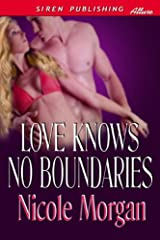 Love Knows No Boundaries (Siren Publishing Allure) Kindle Edition