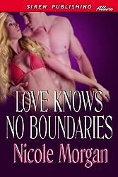 Love Knows No Boundaries (Siren Publishing Allure)