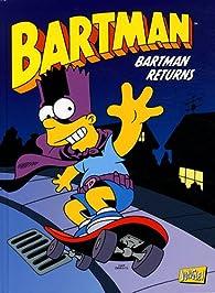 Bartman, tome 2 : Bartman returns par Matt Groening