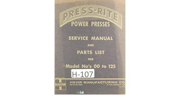 Power Press Machine Service and Parts Manual Year 1975 Havir 00 to 125