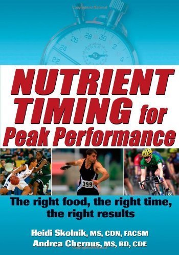The Nutrient Timing for Peak Performance by Heidi Skolnik - Mall Timings Great