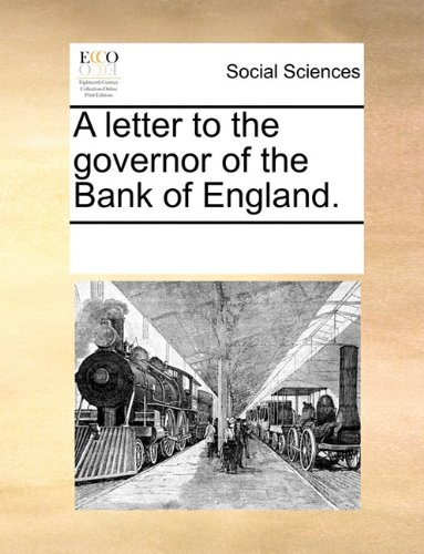Download A letter to the governor of the Bank of England. pdf