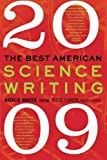 img - for Best American Science Writing 2009 by Angier, Natalie, Cohen, Jesse [Ecco,2009] [Paperback] book / textbook / text book