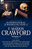 The Collected Supernatural and Weird Fiction of F Marion Crawford, F. Marion Crawford, 0857065548