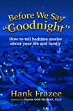 Before We Say Goodnight, Hank Frazee, 1614486018