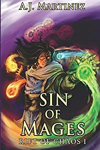 Sin Of Mages (Rift of Chaos) (Volume 1)
