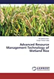 Advanced Resource Management Technology of Wetland Rice