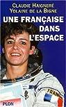 Une française dans l'espace par Haigneré