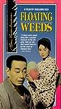 Floating Weeds [VHS]