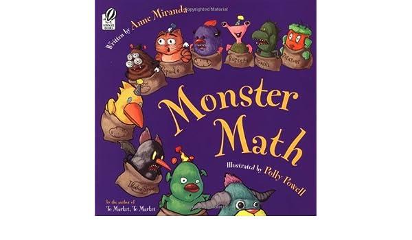 Monster Math by Anne Miranda (2-Aug-1999) Paperback: Amazon ...