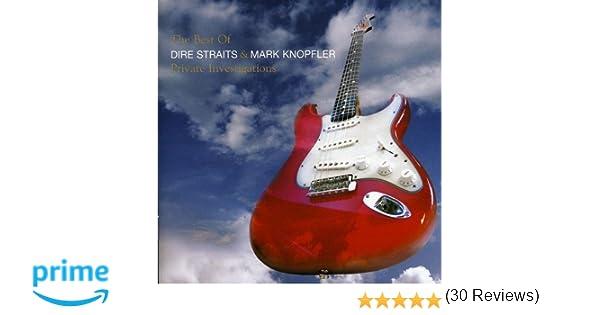 The Best of Dire Straits & Mark Knopfler - Private Investigations: Mark Knopfler: Amazon.es: Música
