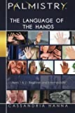 Book cover image for Palmistry: The Language of the Hands: Levels 1 and 2-Beginner and Intermediate