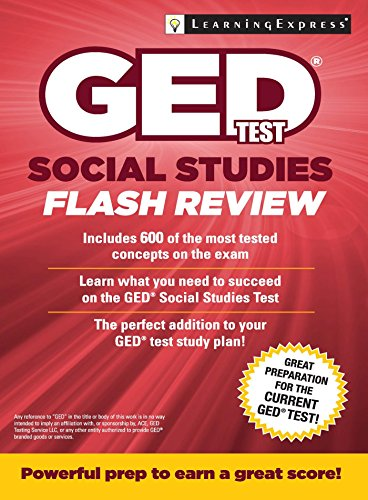 GED Test Social Studies Flash Review (1st 2015) [LearningExpress]