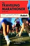 The Traveling Marathoner, Elise Allen, 140001459X