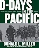 D-Days in the Pacific, Donald L. Miller, 0743269292
