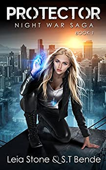 Protector (Night War Saga Book 1) by [Stone, Leia, Bende, S.T.]