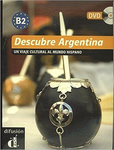 Descargar ebook italiano epub Descubre Argentina. Libro + DVD (Descubre (difusion)) in Spanish