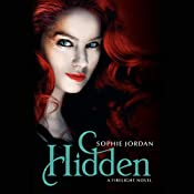 Hidden: A Firelight Novel, Book 3 | Sophie Jordan