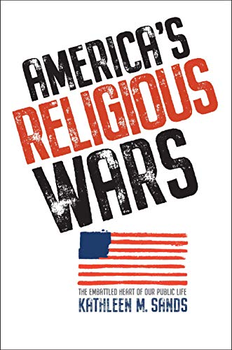 Image of America's Religious Wars: The Embattled Heart of Our Public Life