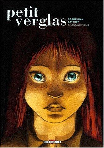 Le Petit Verglas - L'Enfance volée Poche – 1 janvier 2004 Corbeyran Sattouf Ry Productions Guy Delcourt 2840553392