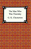 The Man Who Was Thursday [with Biographical Introduction]