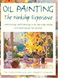 Oil Painting Workshop Experience, Ted Goerschner and Lewis Barrett Lehrman, 1581801742
