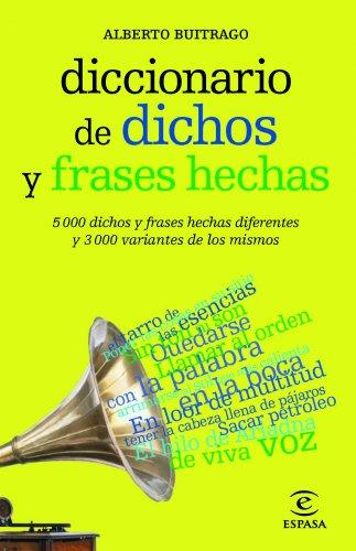 Descargar Libro Diccionario De Dichos Y Frases Hechas Alberto Buitrago Jiménez