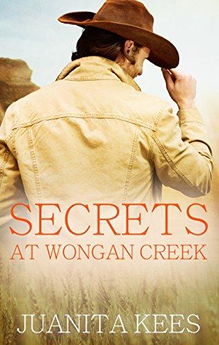 Secrets at Wongan Creek by Juanita Kees