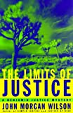 The Limits of Justice: A Benjamin Justice Mystery (Benjamin Justice Mysteries)