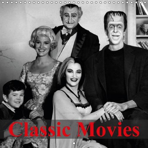 Classic Movies 2016: Great old cult movies (Calvendo Art) by (Calendar)