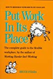 Put Work in Its Place, Bruce O'Hara, 092158640X