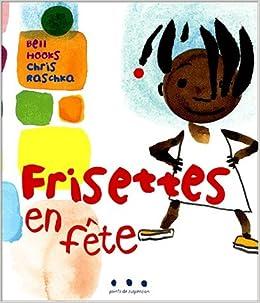 Image result for frisette en fete bell hooks