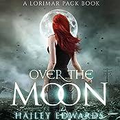 Over the Moon: Gemini | Hailey Edwards