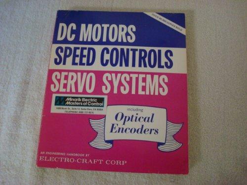 DC Motors Speed Controls Servo Systems: An Engineering Handbook