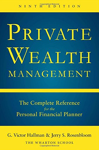 Private Wealth Management: The Complete Reference for the Personal Financial Planner, Ninth Edition by McGraw-Hill Education