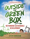 img - for Outside the Green Box: Rethinking Sustainable Development book / textbook / text book