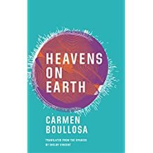 Amazon carmen boullosa books biography blog audiobooks kindle heavens on earth fandeluxe Images