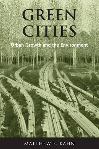 Green Cities  Urban Growth And The Environment