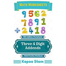 500 Addition Worksheets with Three 4-Digit Addends: Math Practice Workbook (500 Days Math Addition Series 9)