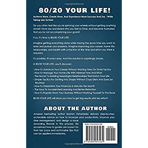 80/20 Your Life! How To Get More Done With Less Effort And Change Your Life In The Process! Paperback – 24 Mar. 2018