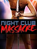 Night Club Massacre