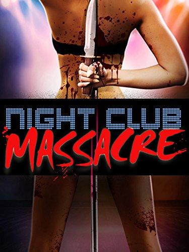 Night Club Massacre ()