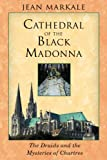 Cathedral of the Black Madonna, Jean Markale, 1594770204
